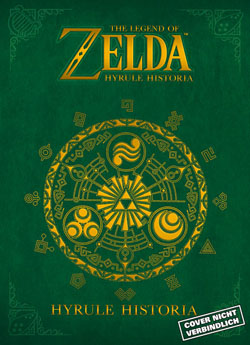 The Legend of Zelda � Hyrule Historia kommt!