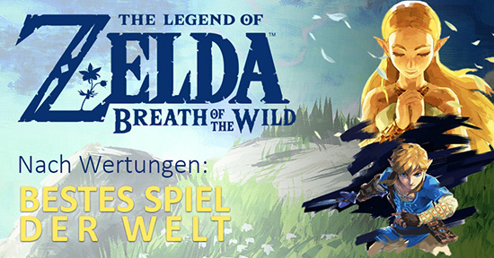 The Legend of Zelda - Breath of the Wild - Bestes Spiel der Welt